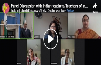 Panel Discussion with Indian teachers/Teachers of Indian Origin to celebrate Teacher's Day.