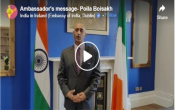 Ambassador's message of greetings to Bengali Community in Ireland on the occasion of Poila Boisakh, Bengali New Year