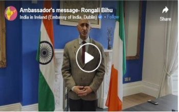 Ambassador's message of greetings to Assam Society of Ireland on the occasion of Rongali Bihu, Assamese New Yearhttps://fb.watch/5kLO3llEvp/