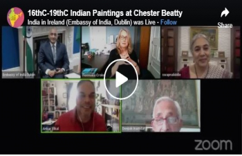 In Conversation with Ambassador', webinar on 16th century-19th century Indian Paintings at Chester Beatty